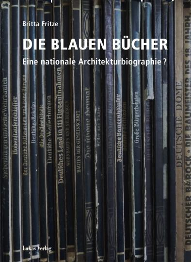 Die Blauen Bücher. Eine nationale Architekturbiographie?