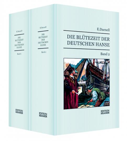 Die Blütezeit der Deutschen Hanse. 2 Bände.