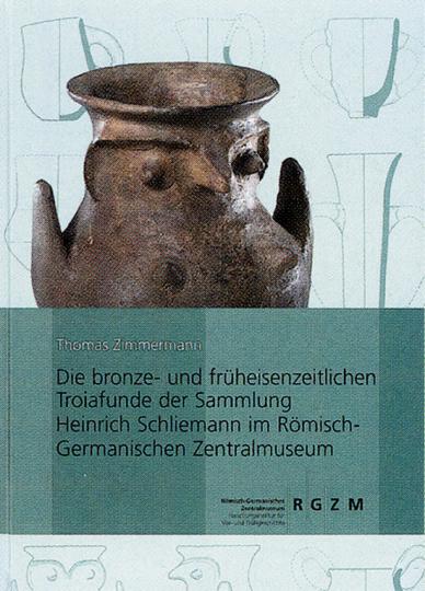 Die bronze- und früheisenzeitlichen Troiafunde der Sammlung Heinrich Schliemann.