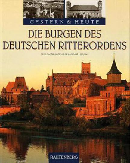 Die Burgen des Deutschen Ritterordens.