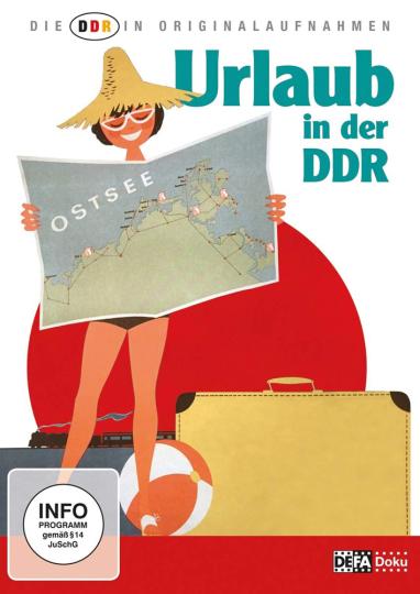 Die DDR in Originalaufnahmen: Urlaub in der DDR. DVD.