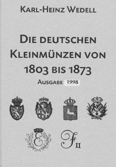 Die deutschen Kleinmünzen von 1803-1873.