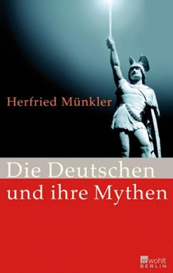 Die Deutschen und ihre Mythen.