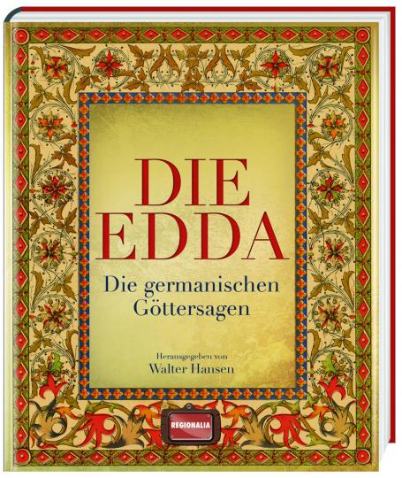 Die Edda. Die germanischen Göttersagen.