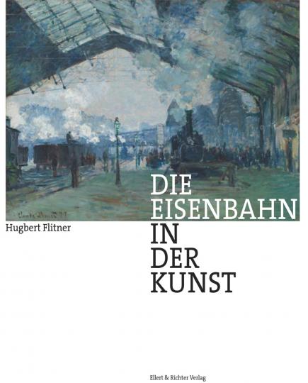 Die Eisenbahn in der Kunst.