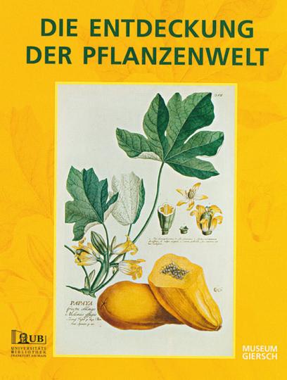Die Entdeckung der Pflanzenwelt.