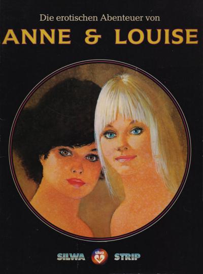 Die erotischen Abenteuer von Anne und Louise.