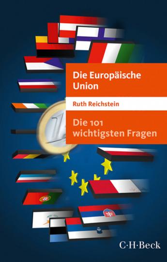 Die Europäische Union - Die 101 wichtigsten Fragen.