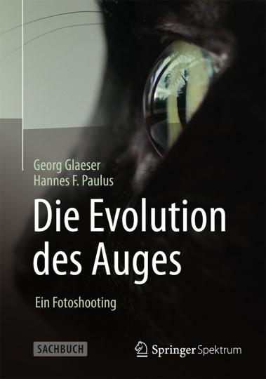 Die Evolution des Auges. Ein Fotoshooting.