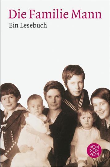 Die Familie Mann. Ein Lesebuch.