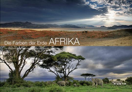 Die Farben Afrikas. Die faszinierendsten Naturlandschaften des Schwarzen Kontinents.
