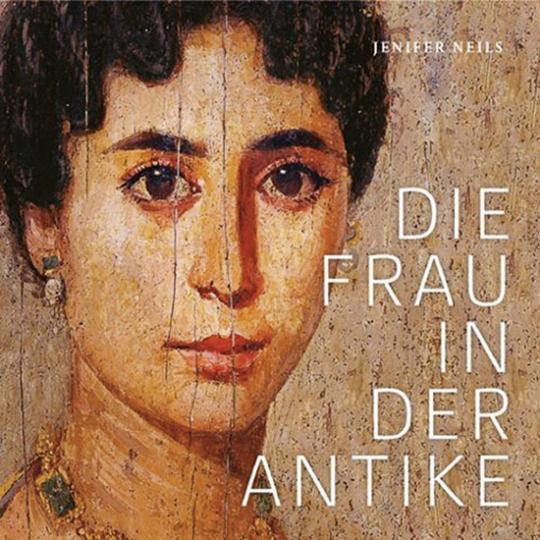 Die Frau in der Antike.