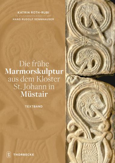 Die frühe Marmorskulptur aus dem Kloster St. Johann in Müstair. 2 Bde.