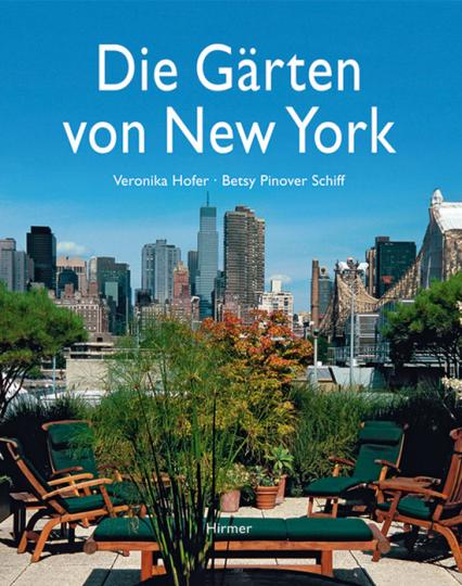 Die Gärten von New York.