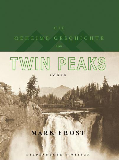 Die geheime Geschichte von Twin Peaks. Roman. Limitierte Auflage.