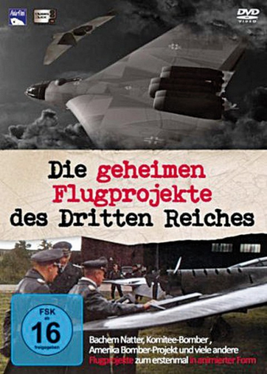 Die Geheimen Flugprojekte des Dritten Reichs - Teil 1 und 2 auf 2 DVDs