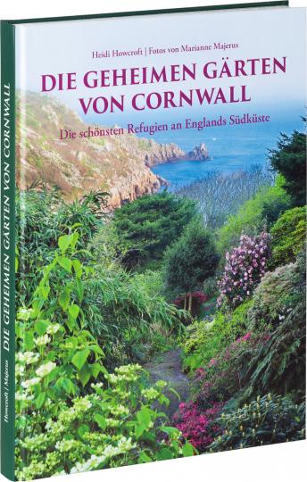 Die geheimen Gärten von Cornwall.