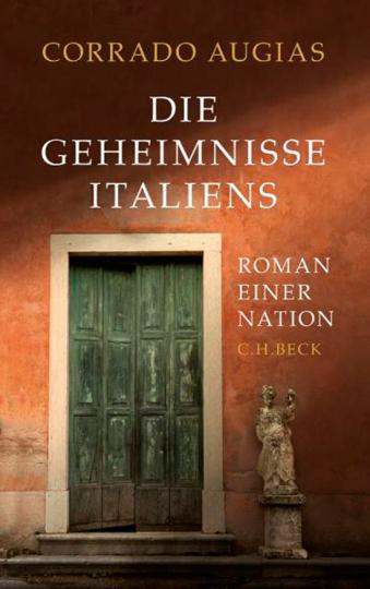 Die Geheimnisse Italiens. Roman einer Nation.