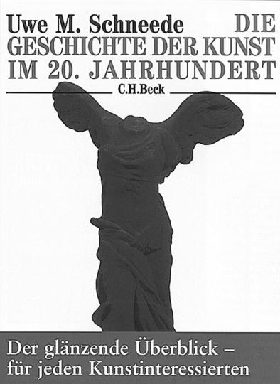 Die Geschichte der Kunst im 20. Jahrhundert.