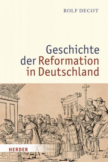 Die Geschichte der Reformation in Deutschland