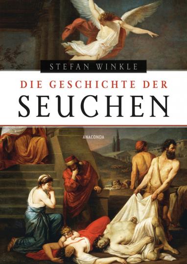 Die Geschichte der Seuchen.