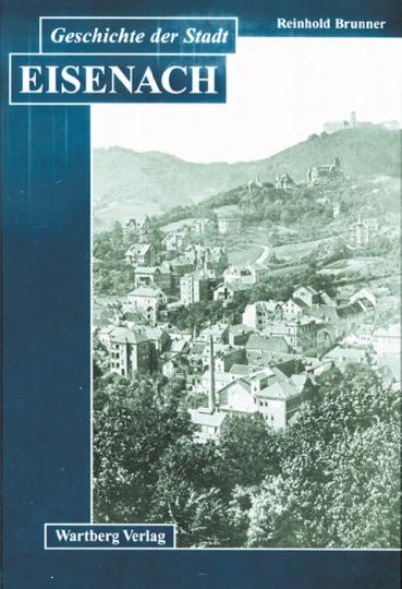 Die Geschichte der Stadt Eisenach