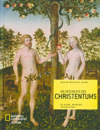 Die Geschichte des Christentums