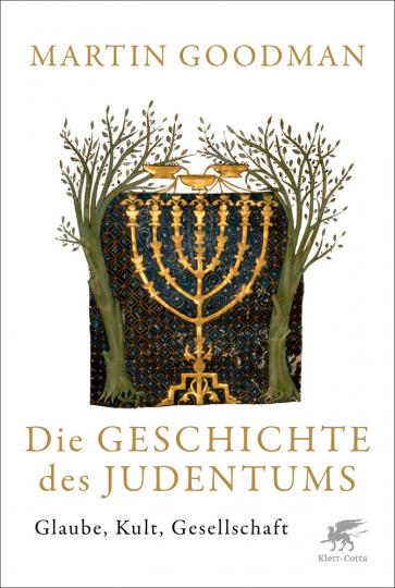 Die Geschichte des Judentums. Glaube, Kult, Gesellschaft.