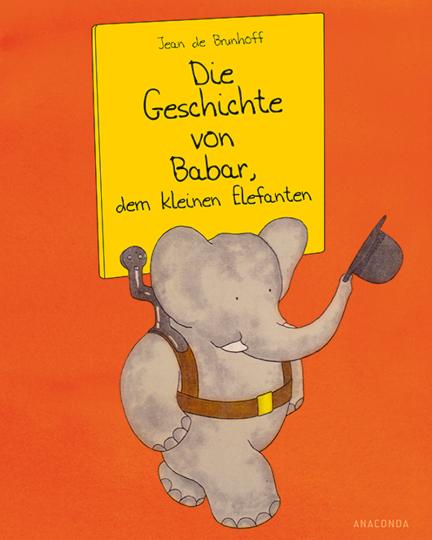 Die Geschichte von Babar, dem kleinen Elefanten.