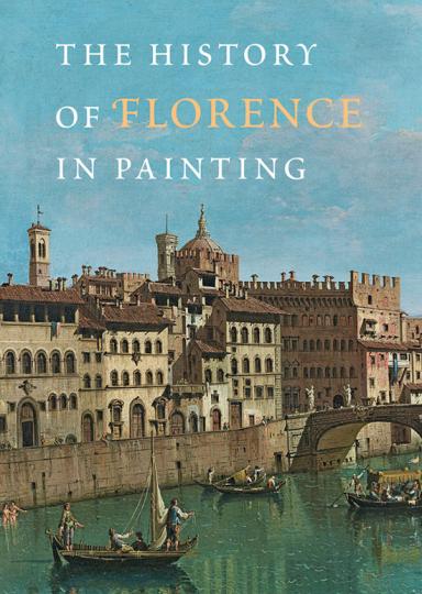 Die Geschichte von Florenz in der Malerei. History of Florence in Painting.
