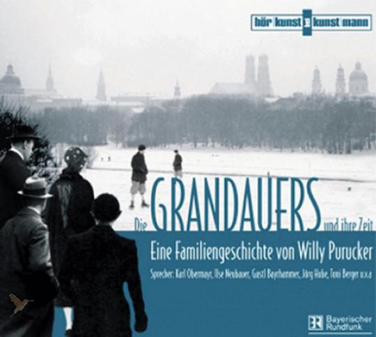 Die Grandauers und ihre Zeit. Eine Familiengeschichte. 28 CD-Set.