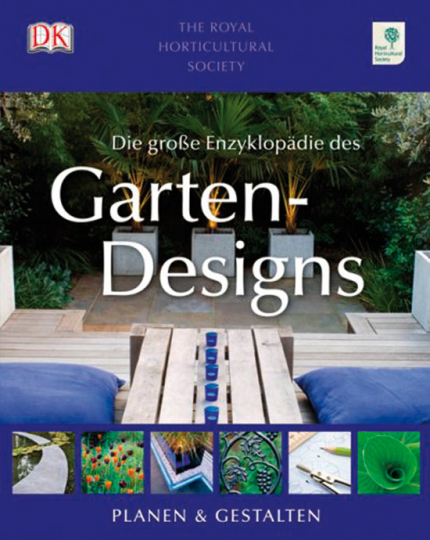 Die große Enzyklopädie des Gartendesigns.