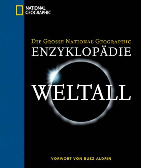Die große National Geographic Enzyklopädie Weltall.