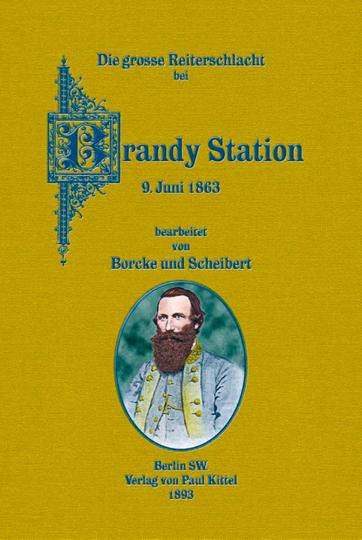 Die große Reiterschlacht bei Brandy Station 9. Juni 1863 - Reprint der Originalausgabe von 1893