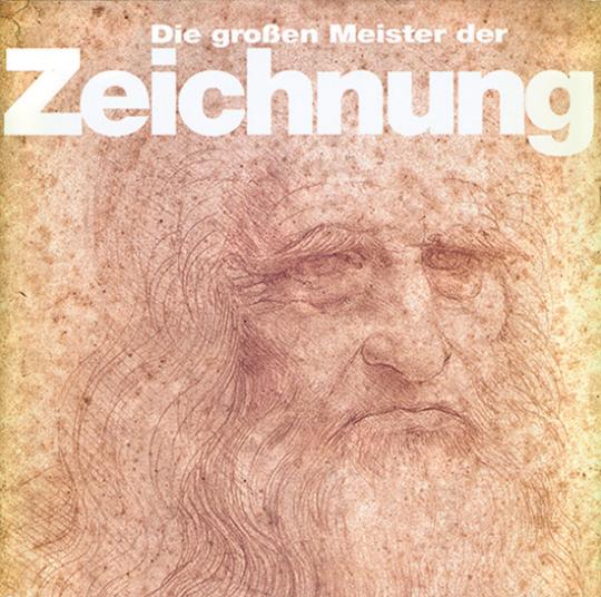 Die großen Meister der Zeichnung.