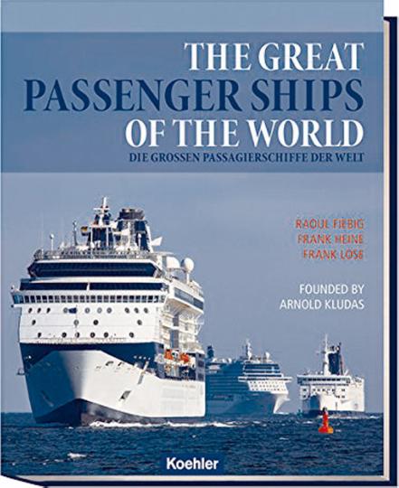 Die großen Passagierschiffe der Welt