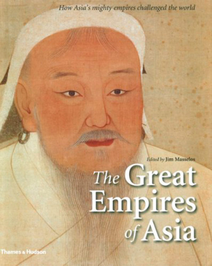 Die großen Reiche Asiens. The Great Empires of Asia. How Asias Mighty Empires Challenged the World.