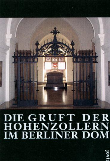 Die Gruft der Hohenzollern im Berliner Dom
