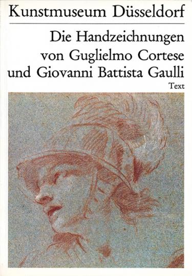 Die Handzeichnungen von Guglielmo Cortese und Giovanni Battista Gaulli. 2 Bände.