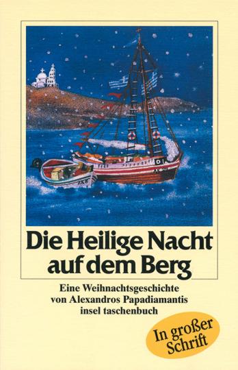 Die Heilige Nacht auf dem Berg. Eine Weihnachtsgeschichte.