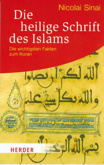 Die heilige Schrift des Islam. Die wichtigsten Fakten zum Koran