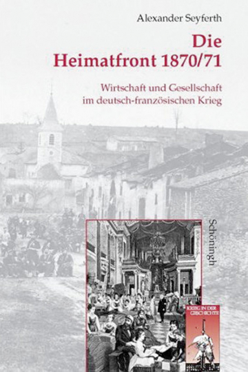 Die Heimatfront 1870/71.