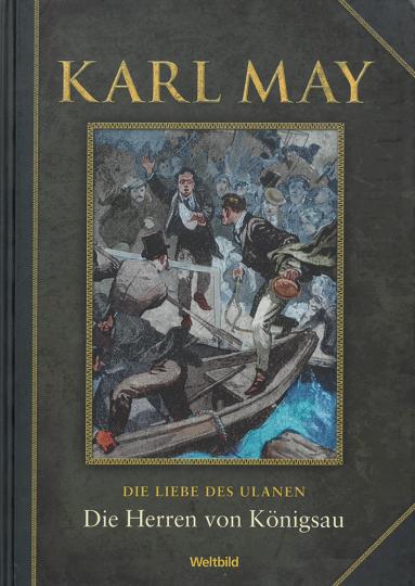 Die Herren von Königsau (Die Liebe des Ulanen)