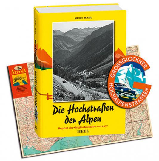 Die Hochstraßen der Alpen.