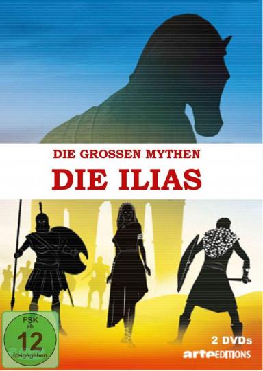 Die großen Mythen2 - Die Ilias. 2 DVDs.