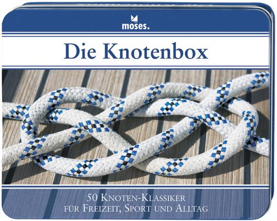 Die Knotenbox. 50 Knoten-Klassiker für Freizeit, Sport und Alltag.