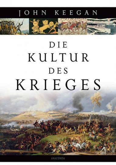 Die Kultur des Krieges.