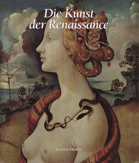 Die Kunst der Renaissance.