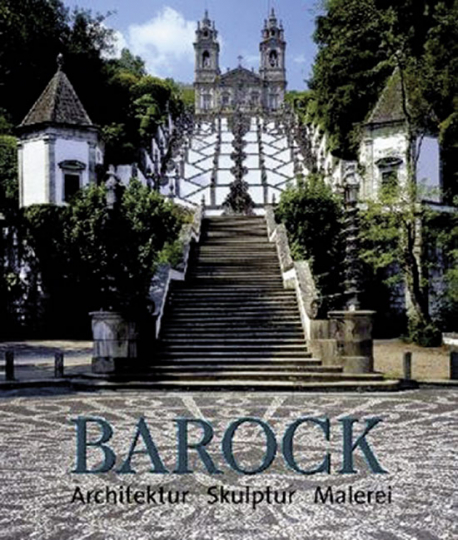 Die Kunst des Barock - Architektur, Skulptur, Malerei.