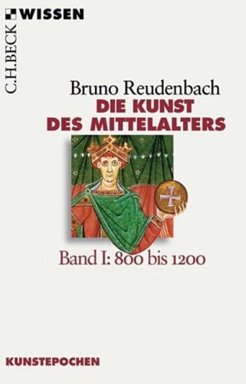 Die Kunst des Mittelalters. Band 1: 800 bis 1200.